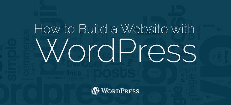 How to Build a Website with WordPress: Practical Tips