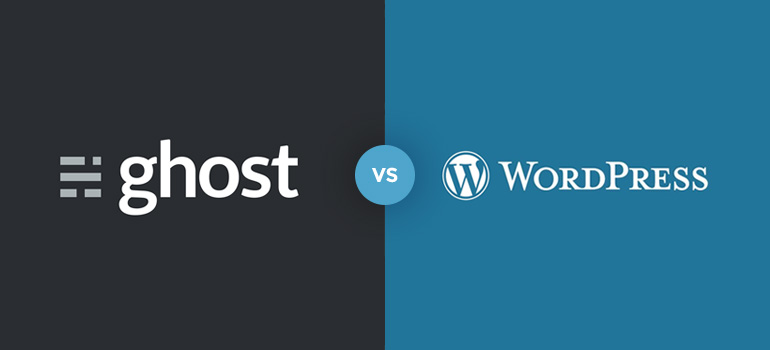 WordPress vs Ghost – Which Is Better?