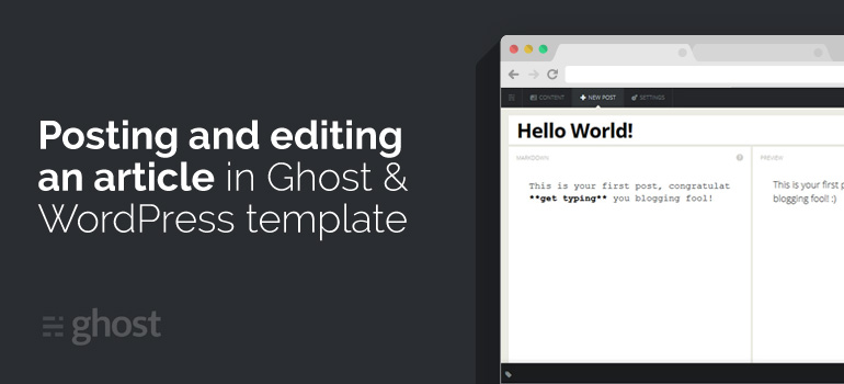 WordPress vs Ghost - Which Is Better?