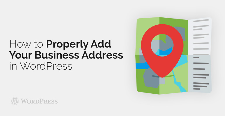 How to Properly Add Your Business Address in WordPress