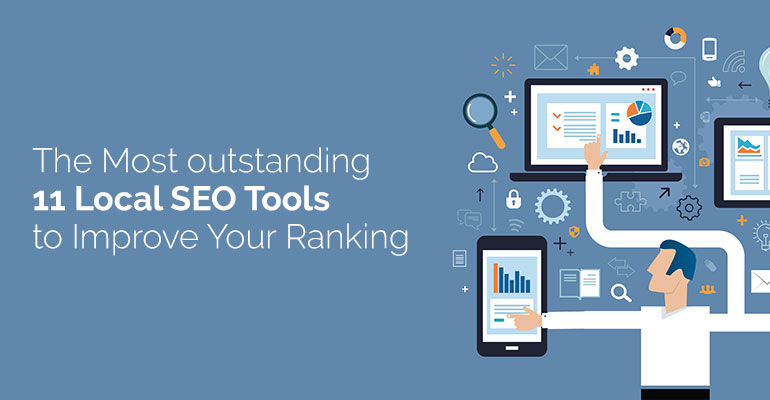 The-Most-Outstanding-11-Local-SEO-Tools-to-Improve-Your-Ranking-1-1